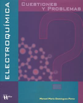 Electroquímica. Cuestiones y problemas