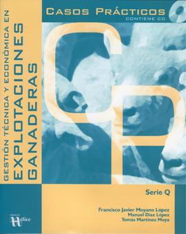 Gestión Técnica y Económica en Explotaciones Ganaderas