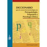 Diccionario para la corrección terminológica en Psicopatología, Psiquiatría y Psicología Clínica